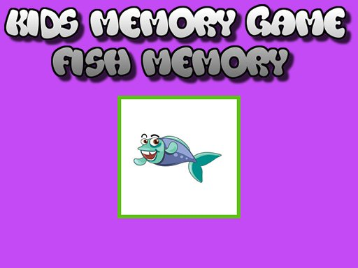 Fish Memory - Kids Learning Games